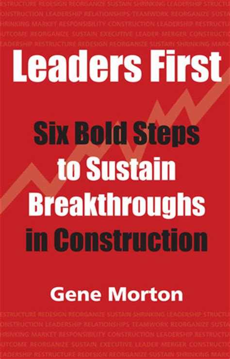 defining moments from bold thought leaders books quote by gene morton develop your leaders into a