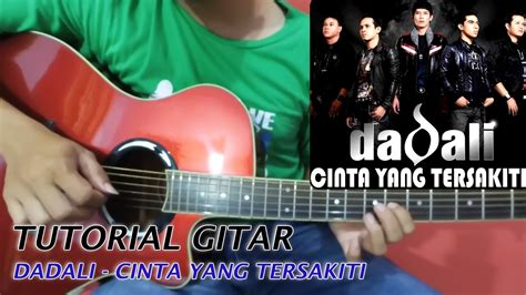 download mp3 dadali cinta yang dadali cinta yang tersakiti tutorial gitar melodi