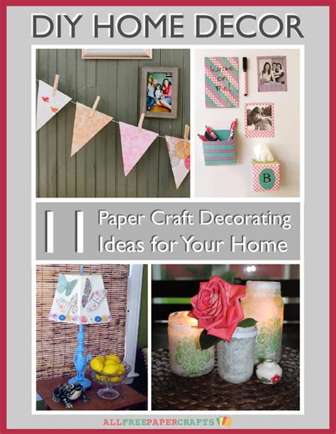 Paper Craft Home Decor - diy home decor 11 paper craft decorating ideas for your