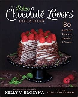 the paleo foodie cookbook 120 food lover s recipes for healthy gluten free grain free delicious meals books a rainbow of cookbooks any foodie would as a gift 2014