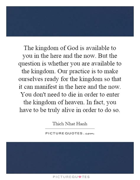 God Is Here Now the kingdom of god is available to you in the here and the