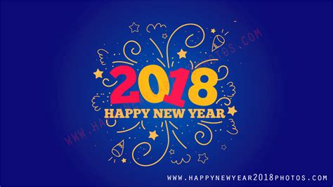 happy new year 2018 images with wishes happy new year