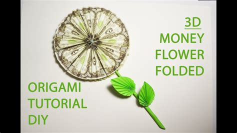 Origami Money Flower Tutorial - 3d money flower folded origami dollar decoration tutorial