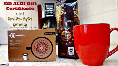 Aldi Giveaway - giveaway 25 aldi gift certificate and 3 month s supply of barissimo coffee cha