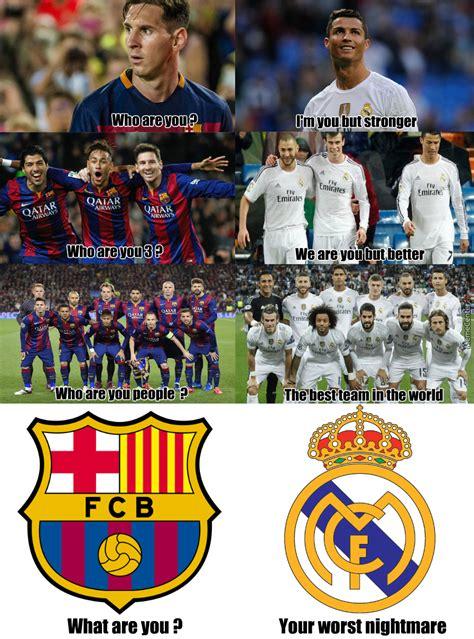 Real Madrid Meme - barcelona vs real madrid by edwarddnewgate meme center