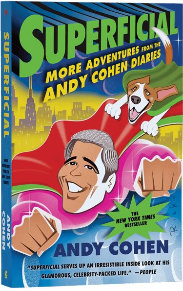 the andy cohen diaries a look at a shallow year books the andy cohen diaries a look at a shallow year