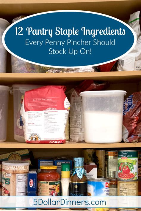Ingredients Pantry by 12 Pantry Staple Ingredients Every Pincher Should