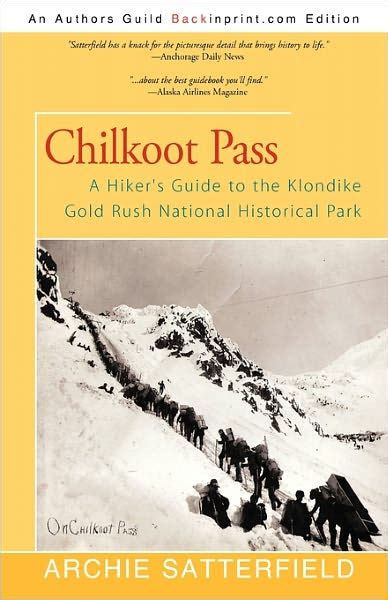 libro how to pass national chilkoot pass by archie satterfield paperback barnes noble 174
