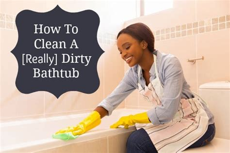 how to clean a stained bathtub how to clean a dirty bathtub home ec 101
