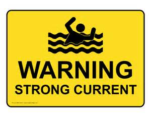 Warning strong current sign nhe 17423 water safety