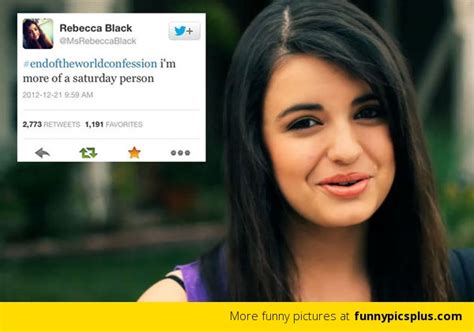Rebecca Black Memes - funny rebecca black memes memes