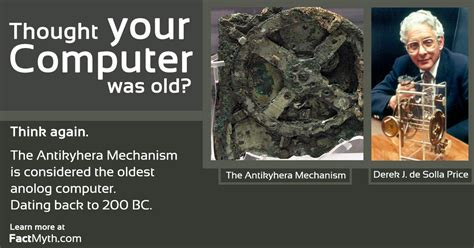 what is the oldest the antikythera mechanism is the oldest analog computer fact or myth
