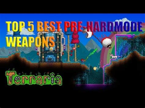 terraria top 5 best pre hardmode weapons youtube