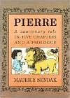 pierre a cautionary tale 0064432521 pierre a cautionary tale in five chapters and a prologue by maurice sendak paperback barnes