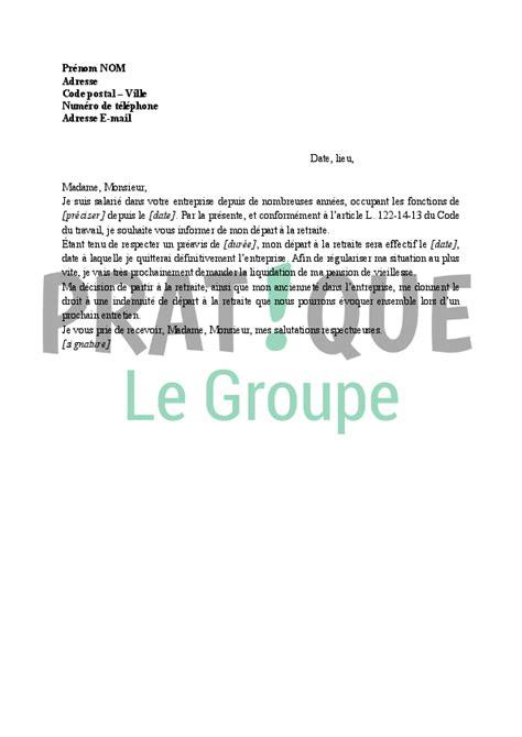 Exemple De Lettre De Demande Retraite lettre demande de d 233 part volontaire en retraite pratique fr