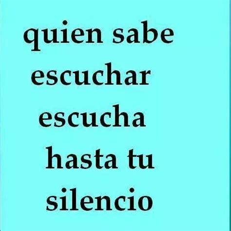 el silencio habla el silencio habla frases