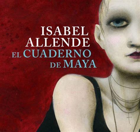 el cuaderno de maya 840135207x rese 241 a quot el cuaderno de maya quot generaci 243 n reader