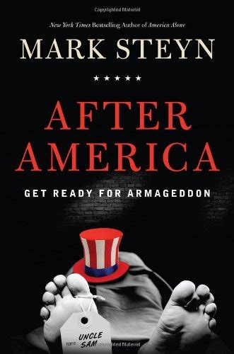 libro america after the fall america s decline and fall in 13 quotes from our interview with mark steyn theblaze