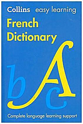 easy learning french dictionary collins easy learning french dictionary in colour buch weltbild ch
