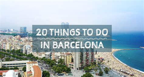 20 top things to do in iowa shops 20 things to do in barcelona barcelona home