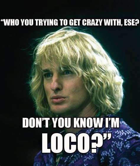 Owen Wilson Meme - zoolander normal is boring pinterest
