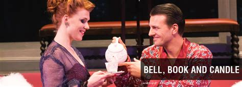 Bell Book And Candle By Druten by Bell Book And Candle San Francisco Playhouse