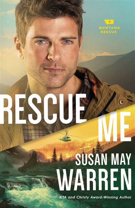 troubled waters montana rescue books rescue me by susan may warren