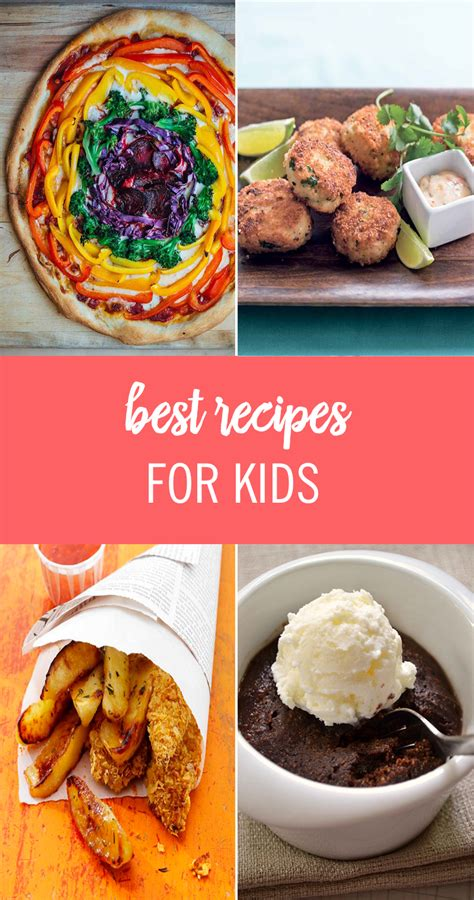 best recipes cooking for 50 best recipes for and picky eaters