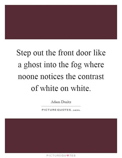 what does the saying shut the front door door quotes door sayings door picture quotes page 29