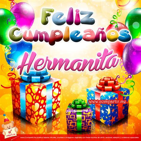 imagenes de feliz cumpleaños hermana hermosa gifs de saludos y mas feliz cumplea 241 os hermana