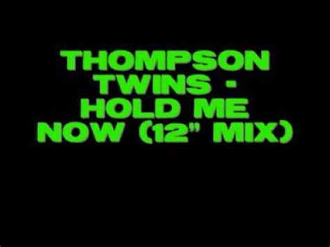 section 12 hold me now thompson twins hold me now 12 quot mix youtube