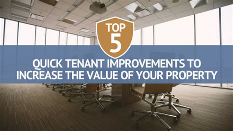 top 5 tenant improvements to increase the value of