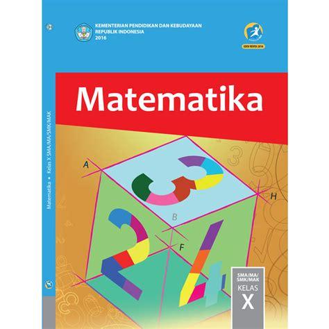 Matematika Xi Wajib K13 New buku siswa kelas 10 matematika jpbooks store