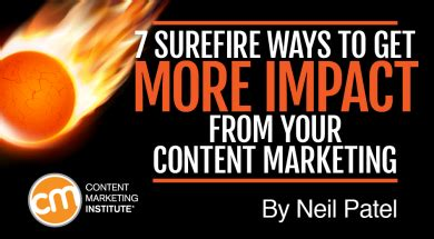 there is a scientifically proven surefire way to avoid 7 surefire ways to get more impact from your content marketing