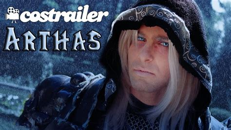 film bioskop world of warcraft arthas warcraft 3 costrailer fan film youtube
