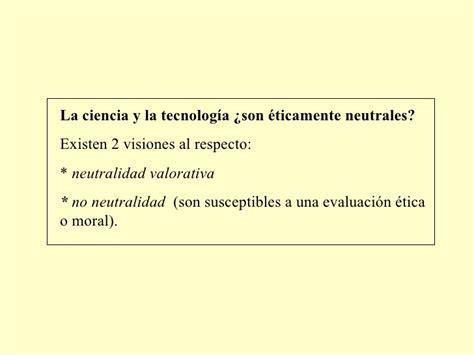 la ciencia y la desaf 237 os 233 ticos y morales de la ciencia y la tecnolog 237 a
