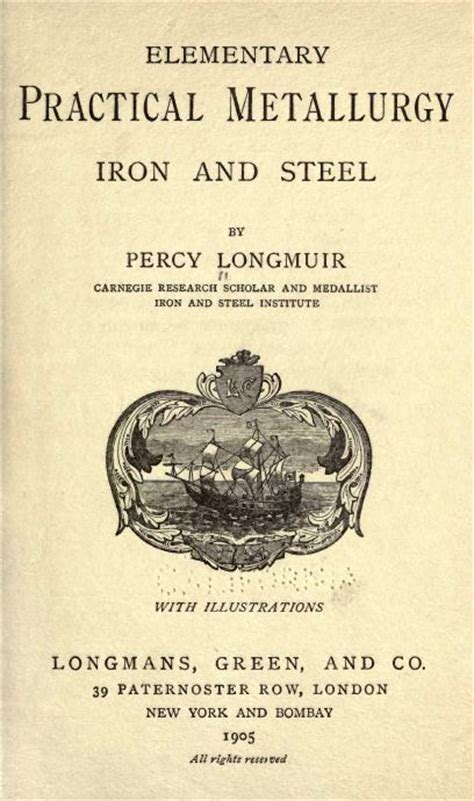 the metallurgy of iron and steel classic reprint books metal work metal form forge foundry metallurgy furnace 210