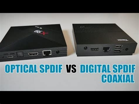 android tv box optical spidf vs 3.5mm digital spdif