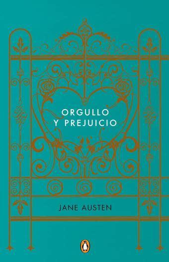 orgullo y prejuicio edicion orgullo y prejuicio penguin clasicos edicion conmemorativa teran libros