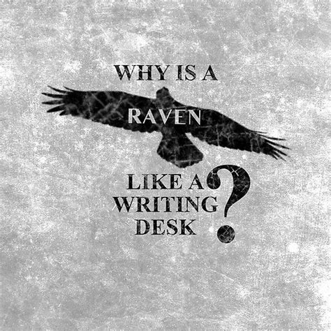 why is a raven like a writing desk tattoo quot why is a like a writing desk quot it finally came to