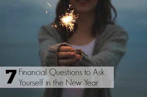 questions to ask about new year 7 money questions to ask yourself in the new year huffpost