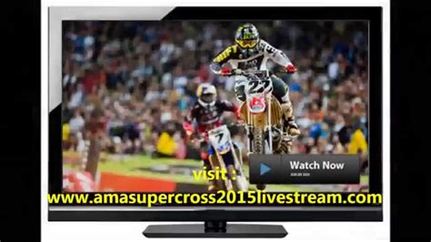 where can i watch ama motocross online watch ama supercross houston 2015 live stream rd14 youtube