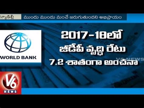 world bank financial year world bank indian economy likely to grow at 7 2 this