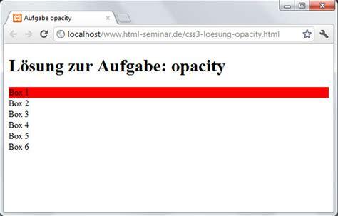 css layout opacity aufgabenl 246 sung zu css3 anweisung opacity