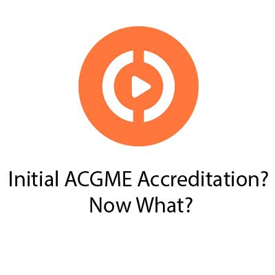 Initial Consultant Mba by Initial Acgme Accreditation Now What Partners