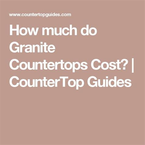 how much do cabinets and countertops cost best 25 granite countertops cost ideas on