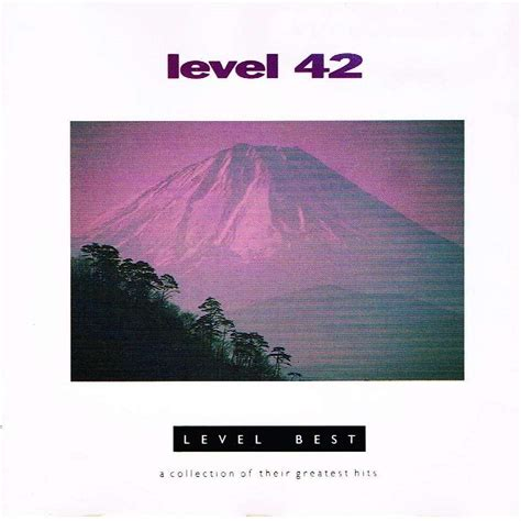 collection of best level best a collection of their greatest hits by level