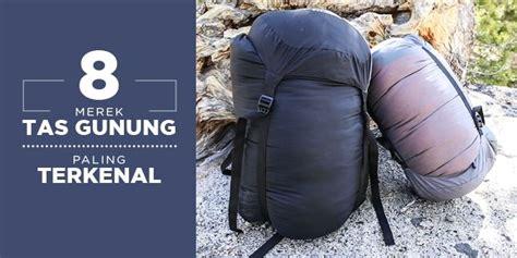 Merk Tas Gunung Yang Bagus 8 merek tas gunung paling terkenal sooperboy