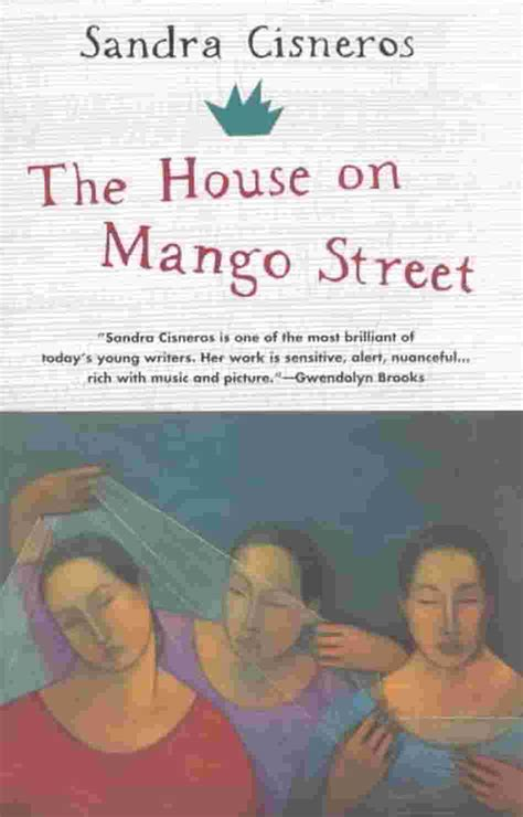 house on mango street sparknotes the house on mango street setting analysis