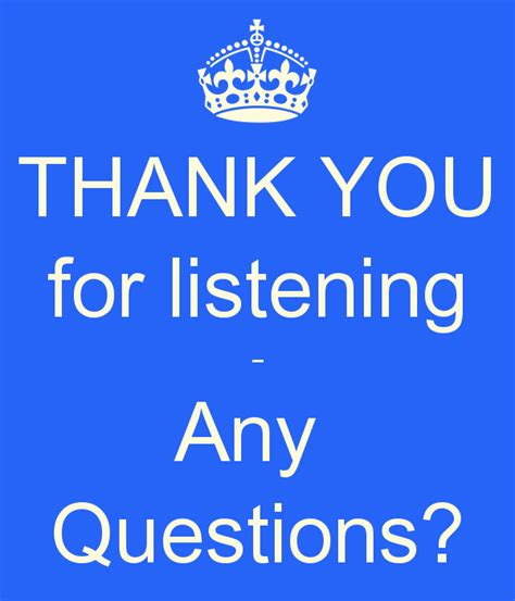 thank you for listening any questions poster lwanjoo keep calm o matic